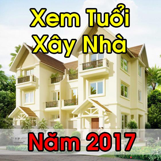 Xem tuổi làm nhà 2017 - Phong Thủy Trọng Hùng