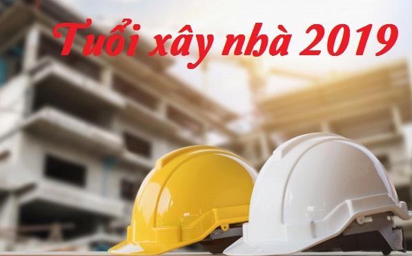 tuổi xây nhà 2019 - phong thủy trọng hùng